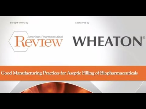 Best Practices for Aseptic Filling of Biopharmaceuticals