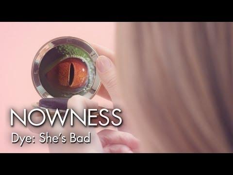 Dye: She's Bad (Official Music Video)