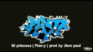 Mi princesa ( Plan-y ) prod by Jhon paul.mpg