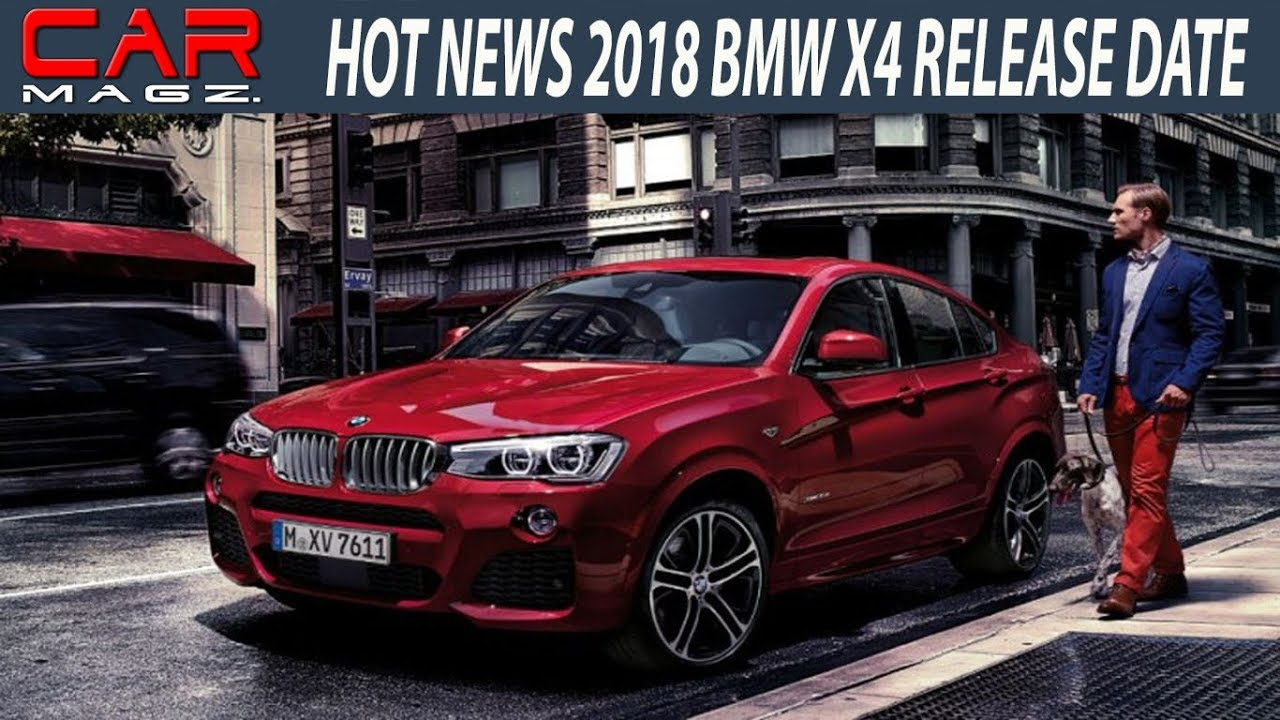 2018 Bmw X4 Redesign Review And Release Date Youtube