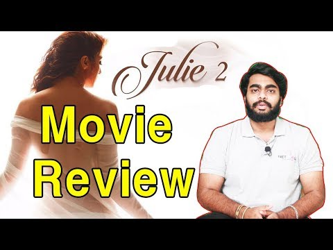 Julie 2 Movie Review | Raai Laxmi | Deepak...