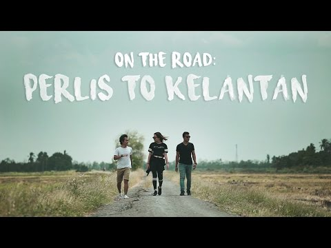 Travel Malaysia: Perlis to Kelantan Road Trip (ep 14)