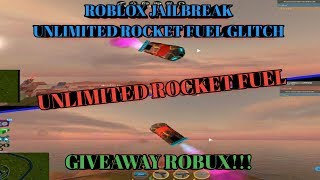 VeD_DeV Collab! ROBLOX JAILBREAK - Unlimited Rocket Fuel Glitch ! + Giveaway Robux