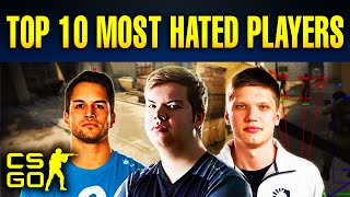 Top 10 Most Hated Players in CS:GO History