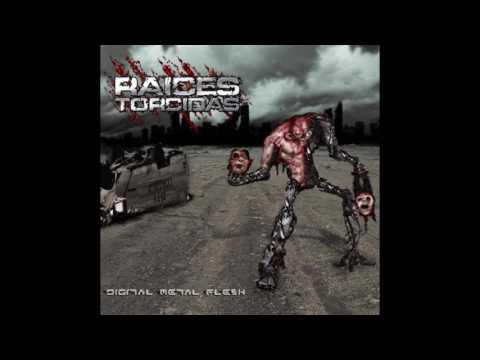 RAICES TORCIDAS - Digital Metal Flesh (Full Album-2007)