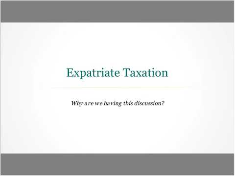 Unraveling Expatriate Taxation - Achieve Compliance and Promote Employee Satisfaction