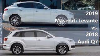 2019 Maserati Levante vs 2018 Audi Q7 (technical comparison)