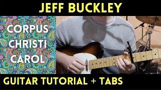 Jeff Buckley - Corpus Christi Carol (Guitar Tutorial)