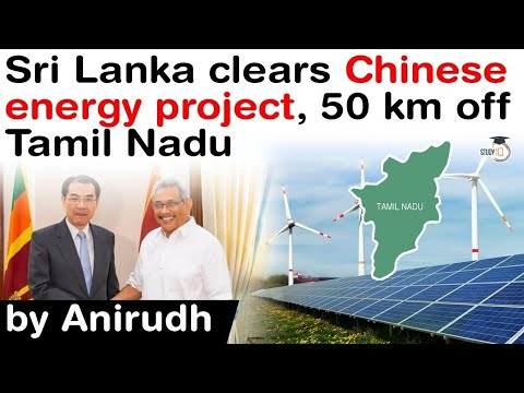 Sri Lanka clears Chinese energy project 50 km off Tamil Nadu - Security concern for India? #UPSC