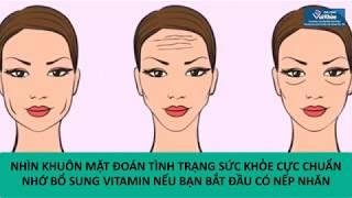 Nhìn khuôn mặt đoán tình trạng sức khỏe cực chuẩn, nhớ bổ sung vitamin nếu bạn bắt đầu có nếp nhăn!