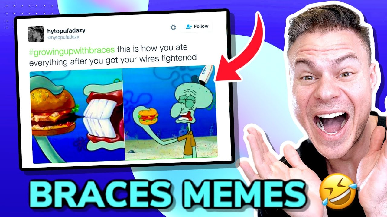 Orthodontist Reacts To Memes That Are Actually Funny