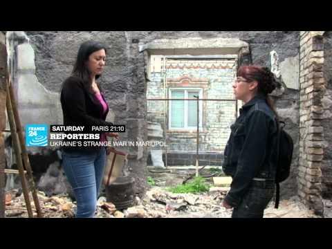 Reporters - Ukraine's Strange War in Mariupol