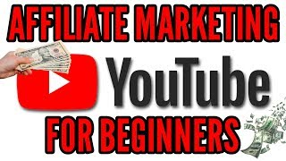 How to Make Money on YouTube with Affiliate Marketing (Beginners Guide)