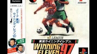 【PS】 Jリーグ 実況ウイニングイレブン'97 ★ BGM - SOUNDTRACK - MUSIC - OST ★ Jikkyou Winning Eleven 97
