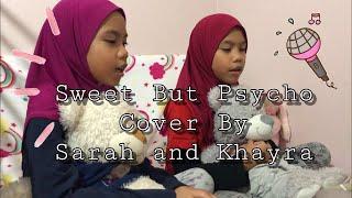 Ava Max - Sweet but Psycho | cover by Sarah & Khayra |