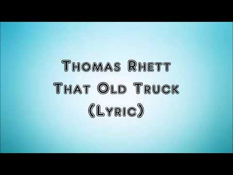 Thomas Rhett - That Old Truck (Lyrics)