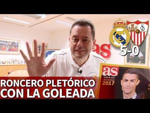 Real Madrid 5-0 Sevilla | Discurso de Roncero de pura pasión con recado a Soria incluido | Diario AS