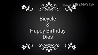 Card Making - Bicycle & Happy Birthday Dies