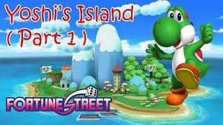 Fortune Street (Nintendo Wii) - Yoshi's Island - Standard Rules ( Part 1 )