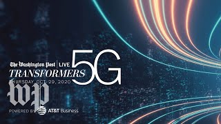 Key leaders and experts on the 5G transformation (Full Stream 10/29)