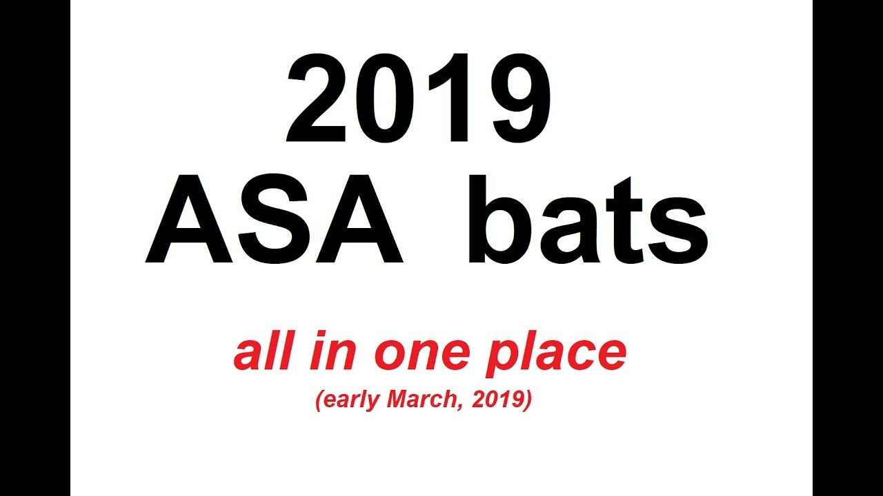 2019 ASA bats - all in one place