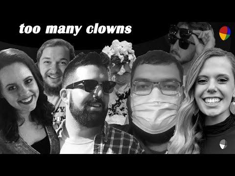 too many clowns