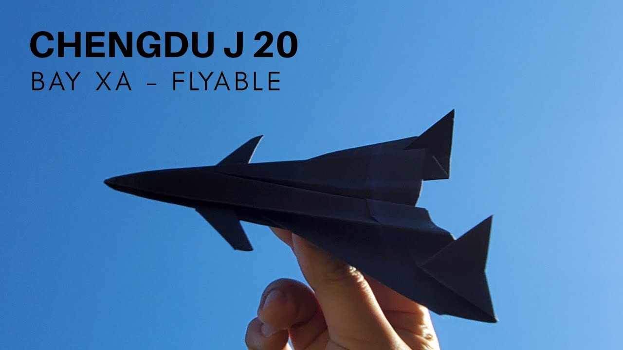 Cách gấp máy bay giấy cực dễ - Bay Được - Chengdu J-20