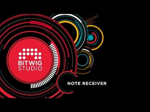 Bitwig Studio 1.1 Key Features Series: Note Receiver
