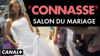 Le salon du mariage - Connasse