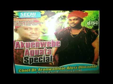 Aronwanteje Alusi Olinaofor - Akuenwebe Aguata Special [2016 FULL ALBUM] Nigerian Music