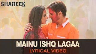 Mainu Ishq Lagaa - Full Song with Lyrics | Shaukat Ali Matoi, Sanj .V & Shipra Goyal | Shareek