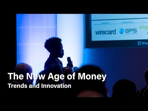 The New Age of Money: Trends and Innovation | PayExpo Europe 2017 | Gooruf
