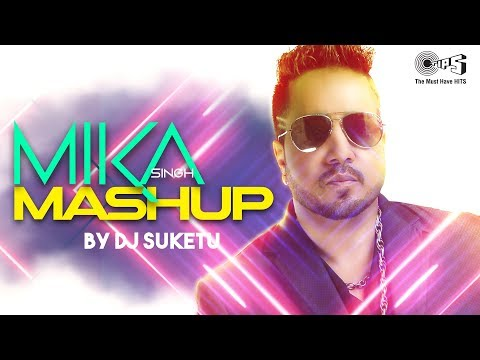 Mika Singh Mashup by DJ Suketu | Full Song Video | Latest Hindi Songs 2018 | Bollywood Mashups