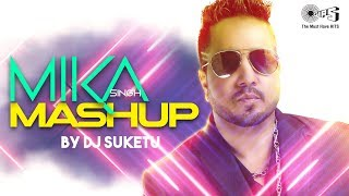 Mika Singh Mashup by DJ Suketu | Full Song | Latest Hindi Songs 2018 | Bollywood Mashups