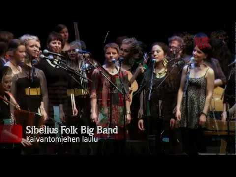 Sibelius Folk Big Band - Kaivantomjehen laulu