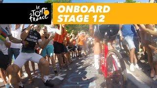Onboard camera - Stage 12 - Tour de France 2018