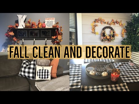 FALL CLEAN & DECORATE WITH ME 2019 | CLEAN WITH ME 2019 | FALL DECOR