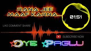 Mujhko Rana Ji Maaf Karna Dj remix | Haryanvi Latest Song | Karan Arjun