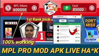 Mpl pro mod apk | mpl live ha*k trick| mpl unlimited refer and token trick| mpl pro 1st rank trick|