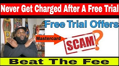 Free Trial - Avoid Payment After Free Trial Offers- Mastercard New Free Trial Policy