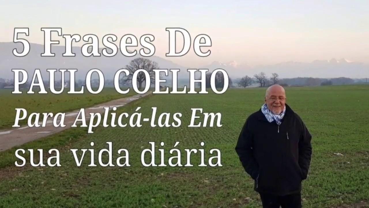 5 Frases De Paulo Coelho Para Aplicá Las Em Sua Vida Diária