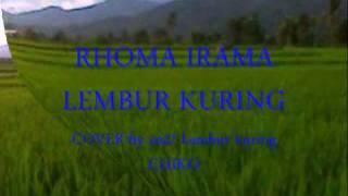 RHOMA IRAMA-Lembur kuring cover by co2-lembur kuring
