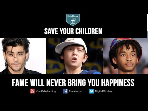 Save your Children: Fame will NEVER bring you happiness