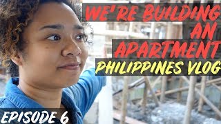 WE'RE BUILDING AN APARTMENT IN THE PHILIPPINES | PHILIPPINES TRAVEL VLOG 🇵🇭✈️