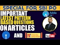 SBI P.O. PREPARATION TIPS - MOST IMPORTANT QUESTIONS ON ARTICLES - SBI PO AND SYNDICATE BANK EXAM