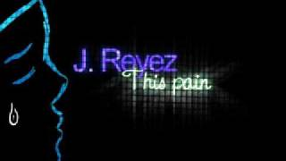 Watch J Reyez This Pain video
