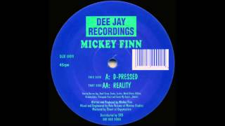 Mickey Finn - D-Pressed