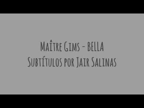 Maître Gims - Bella letra en francés y español