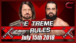 WWE Extreme Rules 2018 Full Show Live Stream July 15th 2018: Live Reaction Conman167 thumbnail