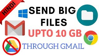 [Hindi]How to send big files upto 10 gb with gmail without google drive..|| By Tricks Times